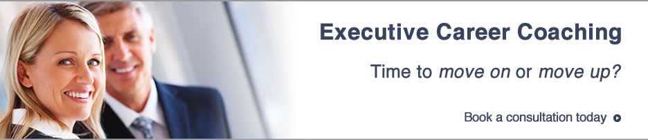Executive Career Coaching - Time to move on or move up? Get started with a complimentary 30 minute consultation