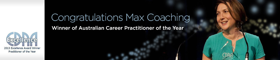 Congratulations Max Coaching! - Winner 2013 Australian Career Practitioner of the Year
